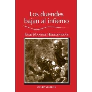 Los duendes bajan al infierno (Spanish Edition