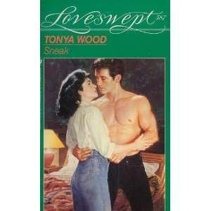 SNEAK (Loveswept) (9780553443165): Tonya Wood: Books