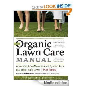 The Organic Lawn Care Manual: A Natural, Low Maintenance System for a