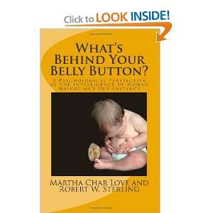 Whats Behind Your Belly Button?: A Psychological