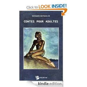 Contes pour adultes (French Edition): Bernard Mutschler: