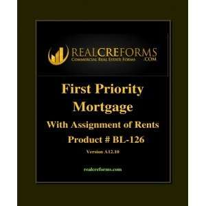 First Priority Mortgage w/ Assignment of Rents/Leases