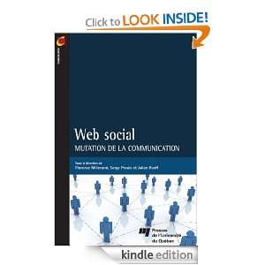 Web social (Communication) (French Edition): Julien Rueff, Florence