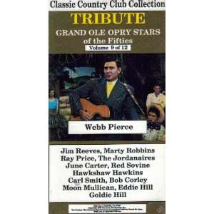 Tribute Grand Ole Opry Stars of the Fifties, Webb Pierce