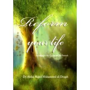 and Sunnah) (9781874263449) DR ABDUL MAJED MUHAMMAD ALI DRIQAH Books
