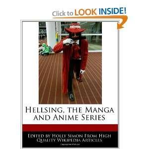 Hellsing, the Manga and Anime Series (9781241001339