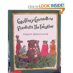 Geoffrey Groundhog predicts the weather (9780439269421