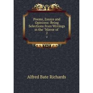 Poems, Essays and Opinions Alfred Bate Richards Books