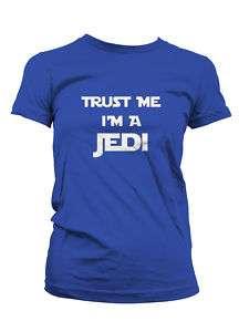 Trust Me Im a Jedi Funny Yoda Star Wars Girls T shirt