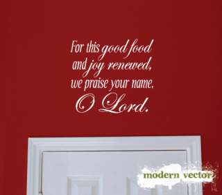 Good Food and Joy O Lord Kitchen Vinyl Wall Quote Decal