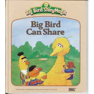 A Sesame Street Book   Big Bird Can Share Dina Anastasio Books