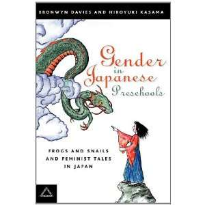 Gender in Japanese Preschools: Frogs and Snails and