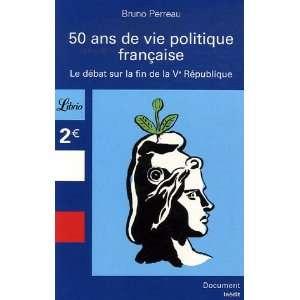50 Ans de vie politique française : Le débat sur la fin
