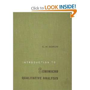 Introduction to Semimicro Qualitative Analysis: c sorum