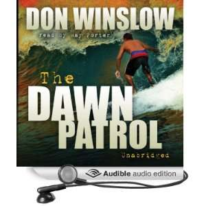 The Dawn Patrol (Audible Audio Edition): Don Winslow, Ray