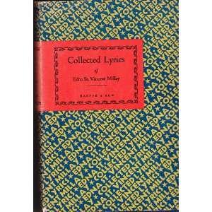Lyrics of Edna St. Vincent Millay (two volume set) Edna St. Vincent