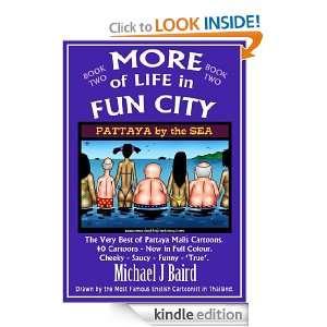 More of Life in Fun City: Michael J. Baird:  Kindle Store
