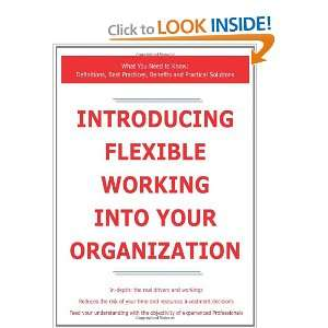 Introducing Flexible Working into Your Organization   What You Need to