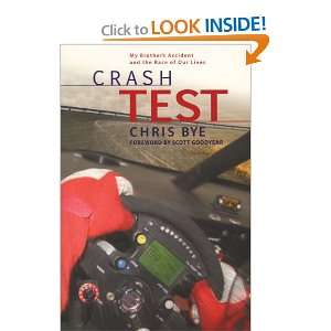 Crash Test: My Brothers Accident and the Race of Our