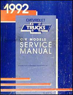 1992 Chevy CK Pickup Truck and Suburban Shop Manual 92
