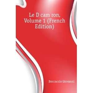 Décaméron, Volume 1 (French Edition) Boccaccio Giovanni Books