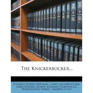 Charles Fenno Hoffman, Lewis Gaylord Clark, John Holmes Agnew: Books