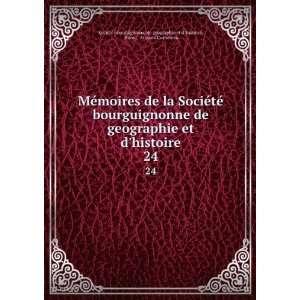 Société bourguignonne de geographie et d histoire Books