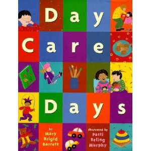 Care Days: Mary Brigid Barrett, Patti Beling Murphy:  Books