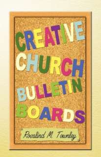 BARNES & NOBLE  Creative Church Bulletin Boards by Rosalind Townley