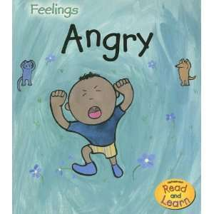 Angry (Feelings) (9781403492982): Sarah Medina, Jo Brooker: Books