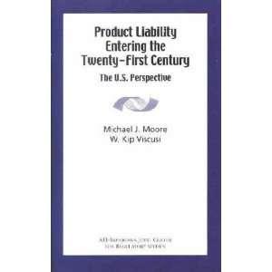 the Twenty First Century Michael J./ Viscusi, W. Kip Moore Books