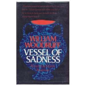 of Sadness (9780809308750): William Woodruff, Martin Blumenson: Books