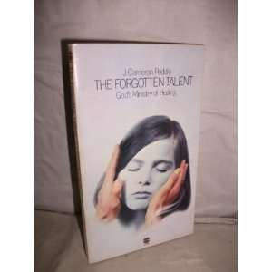 : Gods Ministry of Healing (9780006238829): J. Cameron Peddie: Books