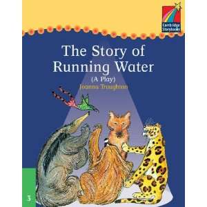 : Cambridge Plays: The Story of Running Water ELT Edition (Cambridge