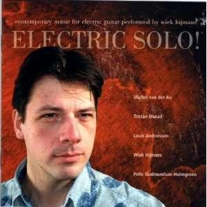 Electric Solo!: Wiek Hijmans: Music