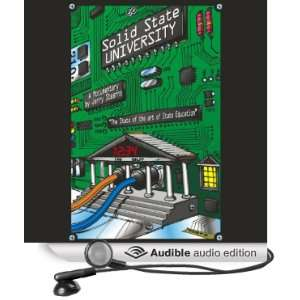 Solid State University (Dramatized) (Audible Audio Edition