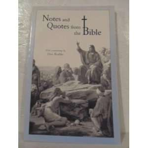 Notes and quotes from the Bible (9780963306838): Don