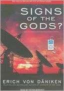 Signs of the Gods? Erich von Daniken