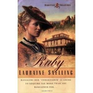 Ruby (Dakotah Treasures #1) [Paperback]: Lauraine Snelling: Books