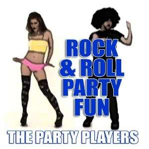 Rock & Roll Party Fun The Party Players Music
