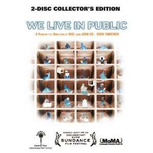 We Live In Public, Collectors Edition: Josh Harris, Tom