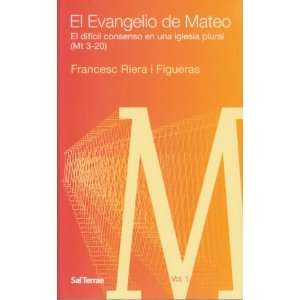 (Mt 3 20), Colección Pastoral 88): Francesc Riera i Figueras: Books