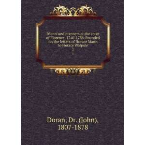 letters of Horace Mann to Horace Walpole.: Doran:  Books