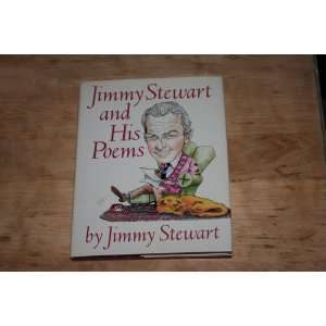Jimmy Stewart and His Poems: James Stewart: Books