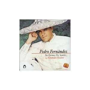 Su Forma De Sentir 14 Grandes Exitos Pedro Fernandez