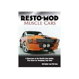 Resto Mod Muscle Cars: Bill Holder & Phil Kunz: Books