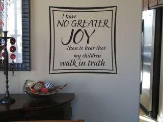 no greater joy than to hear that my children walk in truth 18x18