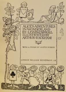 Alice in Wonderland by Lewis Carroll Illustrated by Arthur Rackham