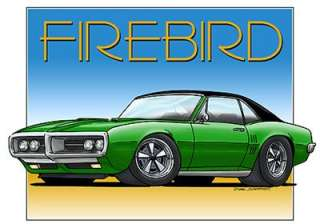 1967 68 Firebird Muscle Car Cartoon Tshirt FREE