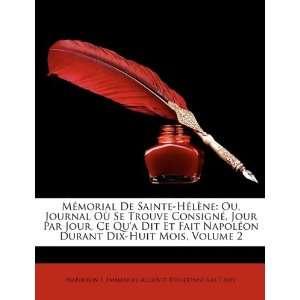 ): Napoleon I, Emmanuel Auguste Dieudonné Las Cases: Books